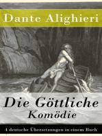 Die Göttliche Komödie - 4 deutsche Übersetzungen in einem Buch