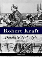 Detektiv Nobody's Abtenteuer