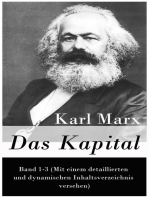 Das Kapital: Band 1-3 (Mit einem detaillierten und dynamischen Inhaltsverzeichnis versehen)