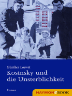 Kosinsky und die Unsterblichkeit