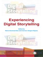 Experiencing Digital Storytelling