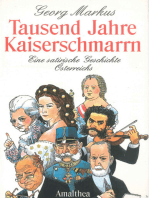 Tausend Jahre Kaiserschmarrn