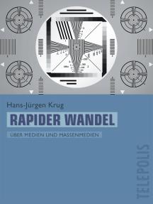 Rapider Wandel (Telepolis): Über Medien und Massenmedien