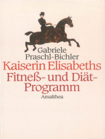 Kaiserin Elisabeths Fitness- und Diät-Programm
