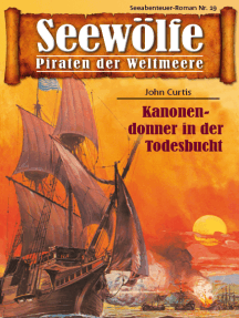 Seewölfe - Piraten der Weltmeere 19: Kanonendonner in der Todesbucht
