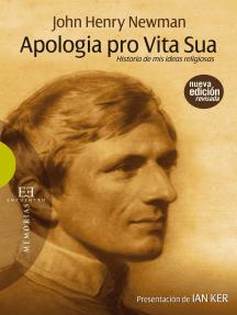 Apologia pro vita sua: Historia de mis ideas religiosas