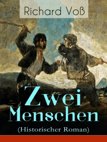 Zwei Menschen (Historischer Roman): Teil 1 bis 3