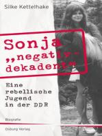 """Sonja """"negativ - dekadent"""""""