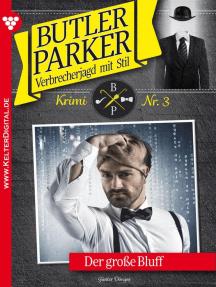 Butler Parker 3 – Kriminalroman: Der große Bluff