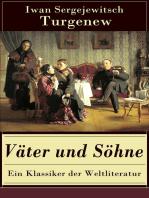 Väter und Söhne - Ein Klassiker der Weltliteratur