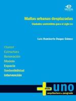 Mallas urbanas desplazadas: Ciudades sostenibles para el siglo XXI