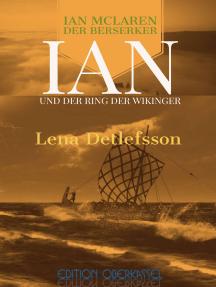 Ian und der Ring der Wikinger: ein Ian-McLaren-Roman