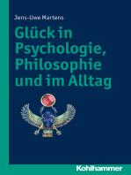Glück in Psychologie, Philosophie und im Alltag
