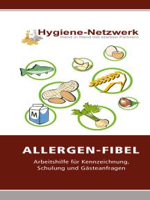 Allergen Fibel: Arbeitshilfe für Kennzeichnung, Schulung und Gästeanfragen