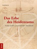 Das Erbe des Heidentums