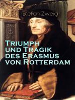 Triumph und Tragik des Erasmus von Rotterdam