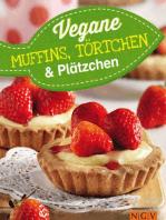 Vegane Muffins, Törtchen & Plätzchen