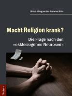 Macht Religion krank?