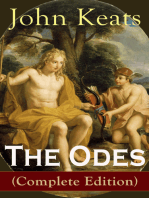 The Odes (Complete Edition): Ode on a Grecian Urn + Ode to a Nightingale + Ode to Apollo + Ode to Indolence + Ode to Psyche +  Ode to Fanny + Ode to Melancholy from one of the most beloved English Romantic poets