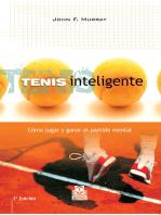 Tenis inteligente: Cómo jugar y ganar el partido mental
