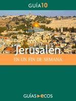 Jerusalén. En un fin de semana