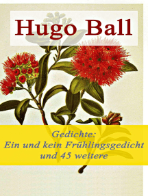 Gedichte: Ein und kein Frühlingsgedicht und 45 weitere Gedichte