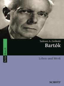Bartók: Leben und Werk