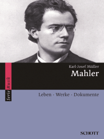 Mahler: Leben · Werke · Dokumente