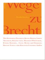 Wege zu Brecht