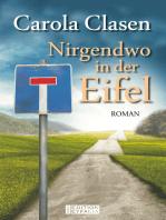 Nirgendwo in der Eifel
