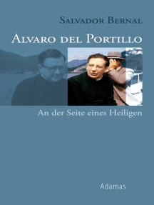 Alvaro del Portillo: An der Seite eines Heiligen