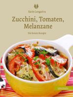 Zucchini, Tomaten, Melanzane