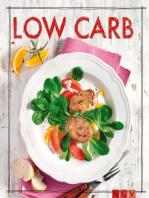 Low Carb - Das Rezeptbuch