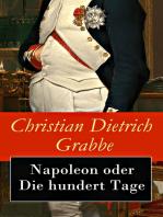 Napoleon oder Die hundert Tage