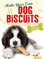 Make Your Own Dog Biscuits