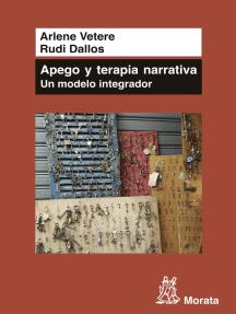 Apego y Terapia Narrativa: un modelo integrador