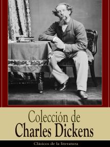 Colección de Charles Dickens: Clásicos de la literatura