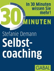 30 Minuten Selbstcoaching
