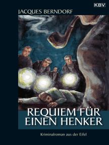 Requiem für einen Henker: Ein Siggi-Baumeister-Krimi