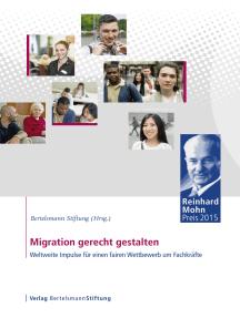 Migration gerecht gestalten: Weltweite Impulse für einen fairen Wettbewerb um Fachkräfte