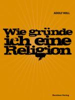 Wie gründe ich eine Religion
