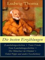 Die besten Erzählungen (Lausbubengeschichten + Tante Frieda