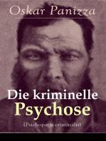 Die kriminelle Psychose (Psichopatia criminalis)