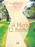 4 Herzen 12 Beine