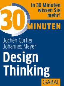 30 Minuten Design Thinking