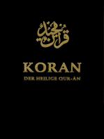 Koran. Der Heilige Qur-ân