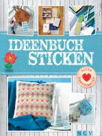 Ideenbuch Sticken - Mit Stickmustern zum Download