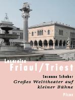 Lesereise Friaul/Triest