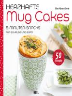 Herzhafte Mug Cakes