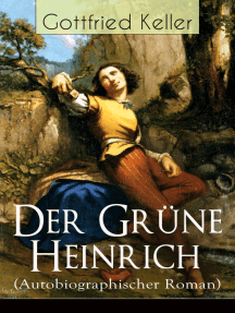 Der Grüne Heinrich (Autobiographischer Roman): Einer der bedeutendsten Bildungsromane der deutschen Literatur des 19. Jahrhunderts